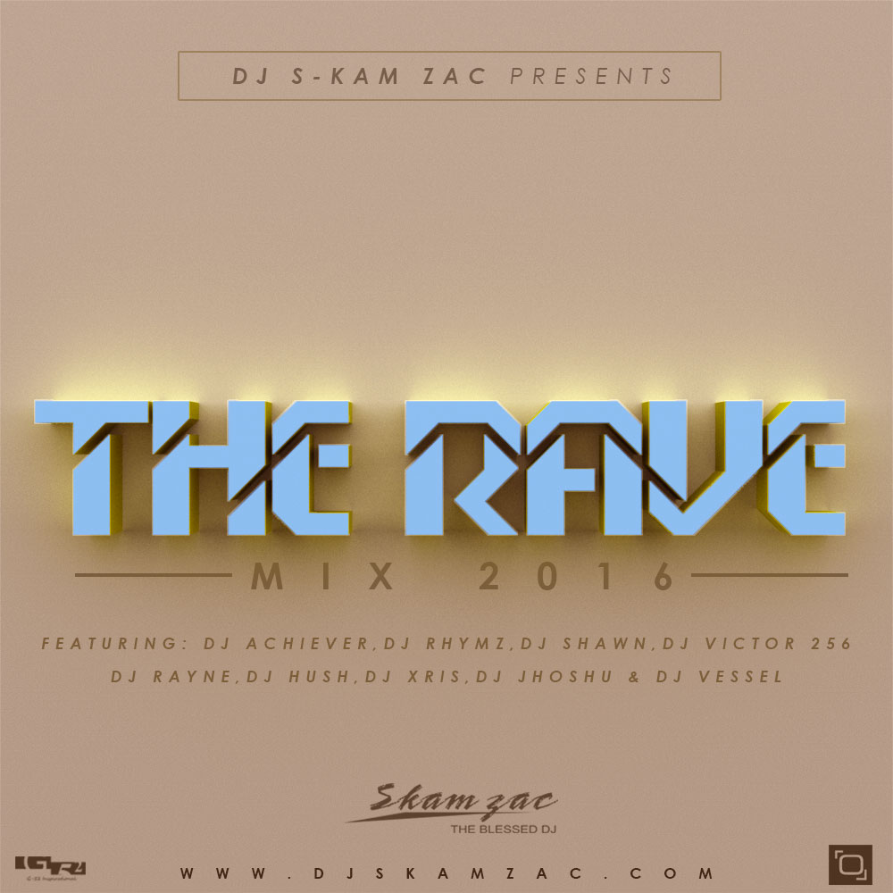 The Rave Mix 2016- #TheRaveMix16