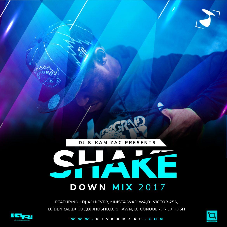 ShakedownMix 2017,ShakedownMix17,Dj S-kam Zac